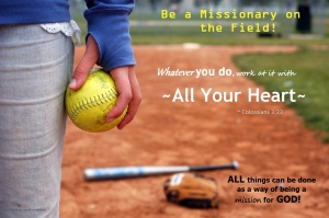 Be a Missionary on the Field